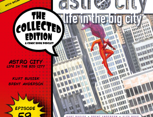 Collected Edition: Episode 59: Astro City: Life in the Big City