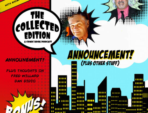 Collected Edition: Bonus Episode: Announcement & Other Stuff
