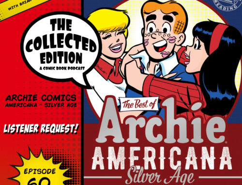 Collected Edition: Episode 60: Archie Americana