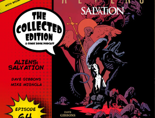 Collected Edition: Episode 64: Aliens: Salvation