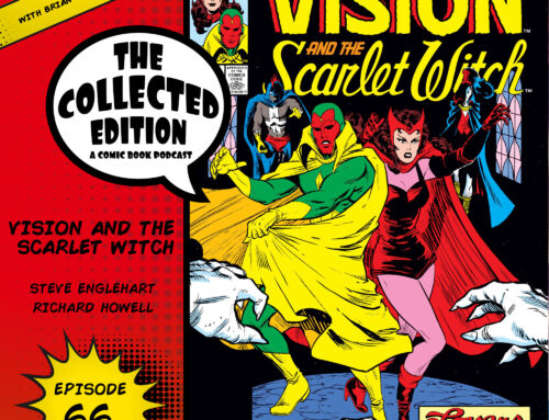 Collected Edition: Episode 66: Vision & the Scarlet Witch