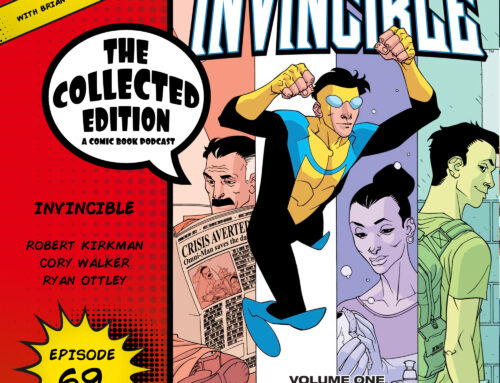 Collected Edition: Episode 69: Invincible