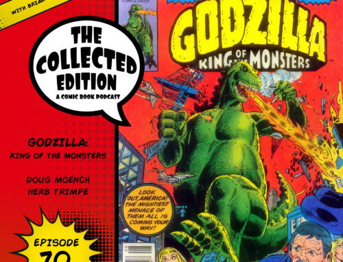 Collected Edition: Episode 70: Godzilla: King of the Monsters